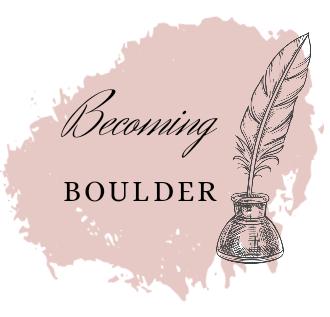 Becoming Boulder